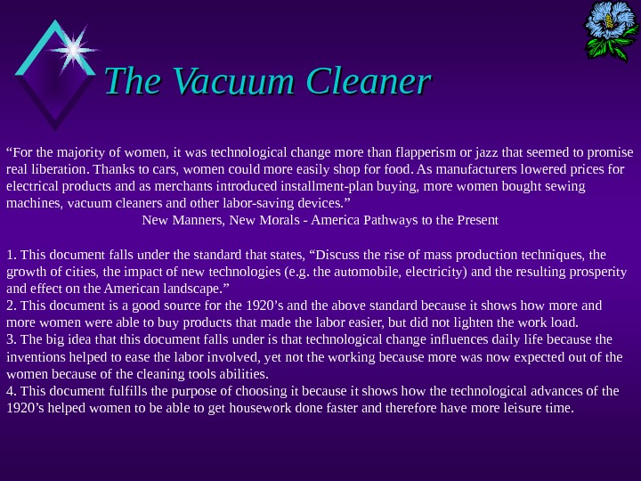 "The Vacuum Cleaner "" For the majority of women, it was technological change more than flapperism"