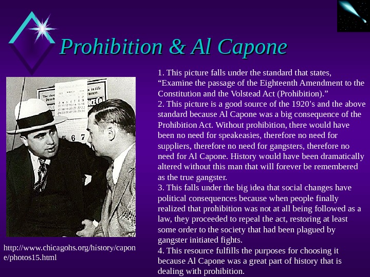 Prohibition & Al Capone http: //www. chicagohs. org/history/capon e/photos 15. html 1. This picture falls under