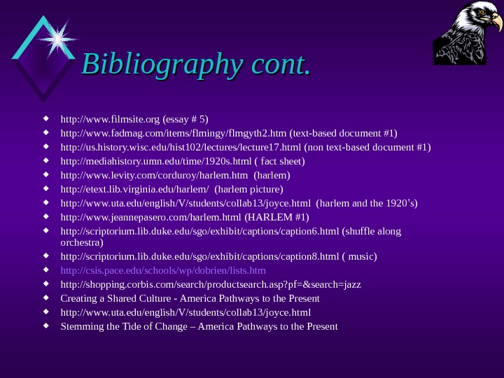 Bibliography cont.  http: //www. filmsite. org (essay # 5) http: //www. fadmag. com/items/flmingy/flmgyth