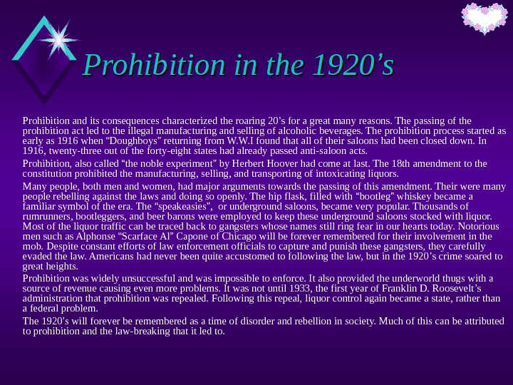 Prohibition in the 1920 '' ss Prohibition and its consequences characterized the roaring 20 ' s