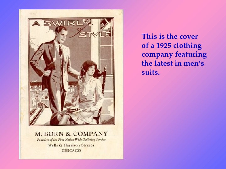 Thisisthecover ofa 1925 clothing companyfeaturing thelatestinmen's suits.