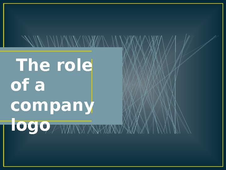 The role of a company logo