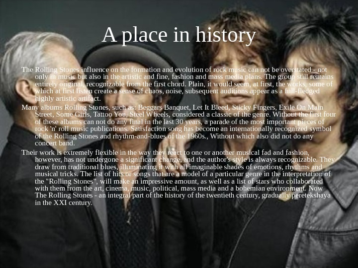 A place in history The Rolling Stones influence on the formation and evolution of rock music