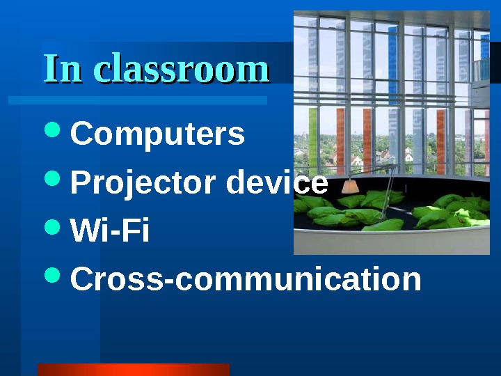In classroom Computers Projector device Wi-Fi Cross-communication