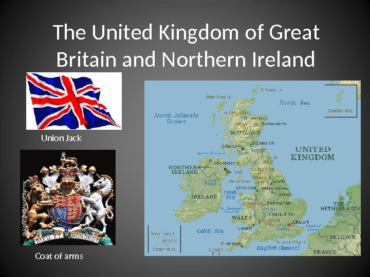 The United Kingdom  of Great Britain and Northern Ireland Union Jack Coat of arms