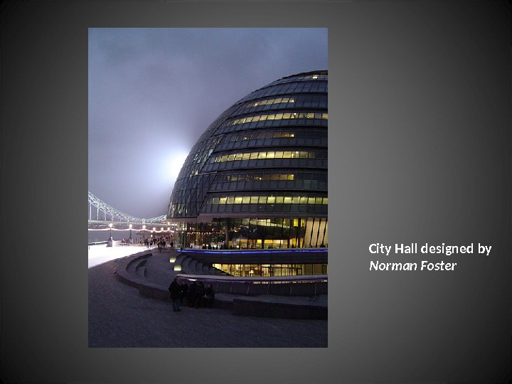 City Hall designed by Norman Foster