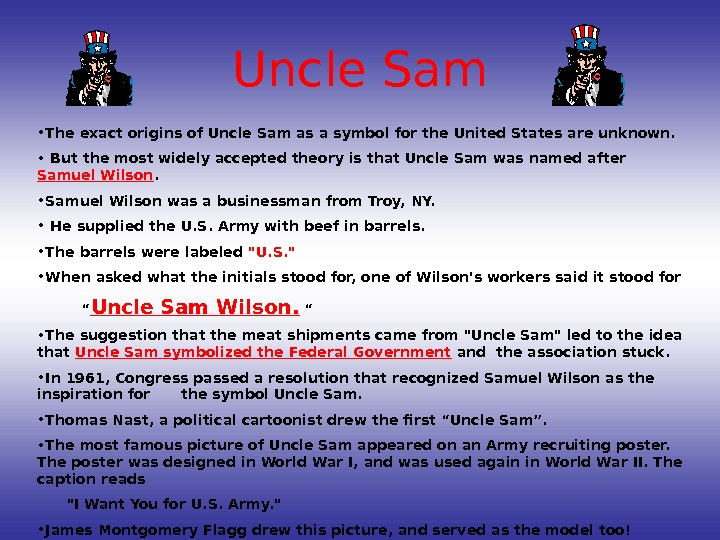 Uncle Sam • The exact origins of Uncle Sam as a symbol for the United States