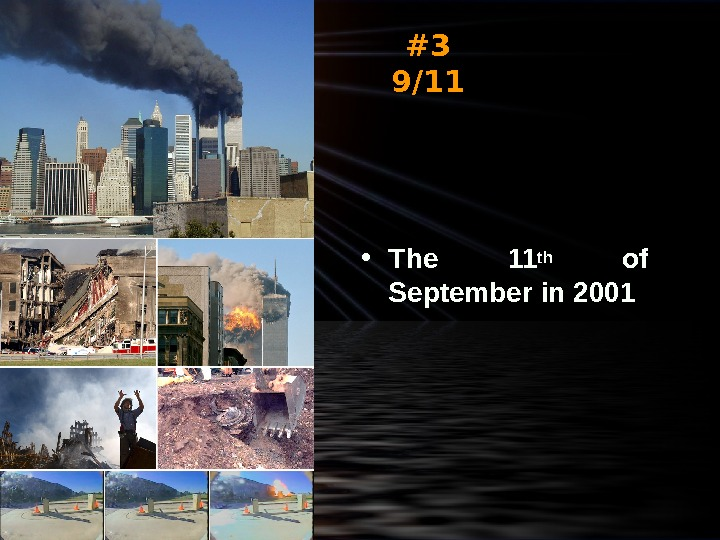 #3 9/11 • The 11 th  of September in 2001
