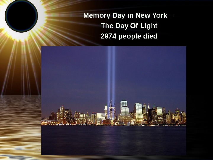 Memory Day in New York – The Day Of Light 2974 people died