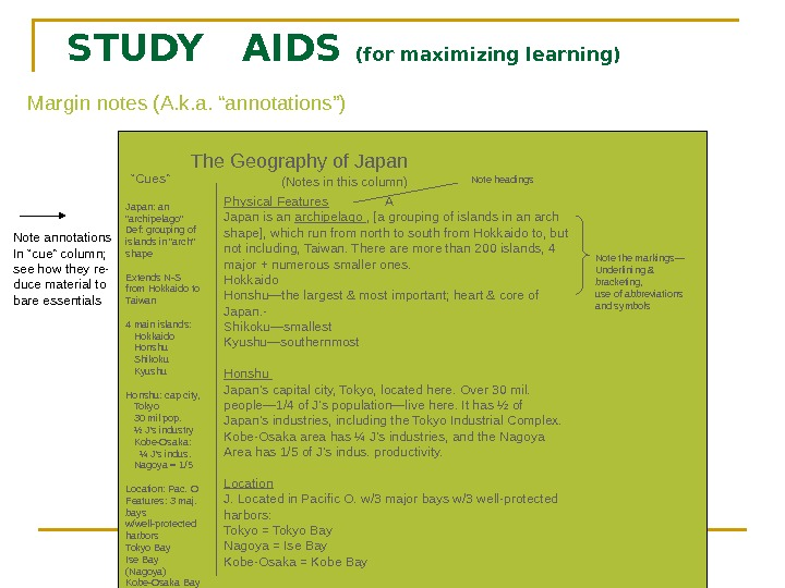 "STUDY  AIDS (for maximizing learning) Margin notes (A. k. a. ""annotations"") The Geography"