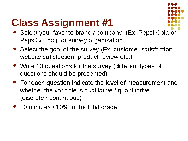 Class Assignment #1 Select your favorite brand / company (Ex. Pepsi-Cola or Pepsi. Co Inc. )