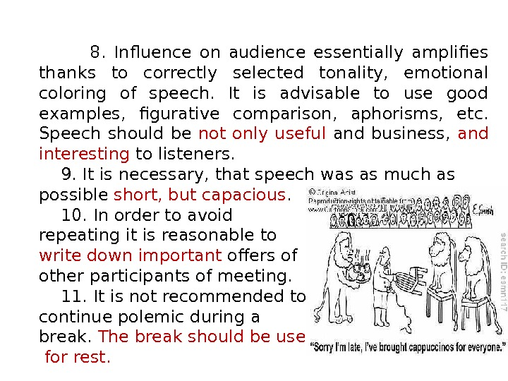 8.  Influence on audience essentially amplifies thanks to correctly selected tonality,  emotional coloring of