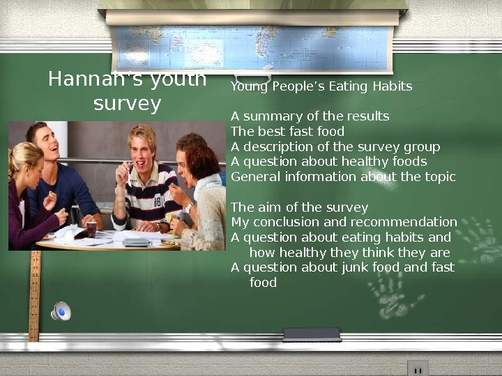 Hannah's youth survey Young People's Eating Habits A summary of the results The best