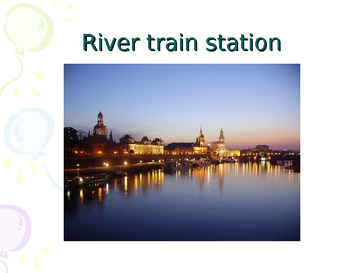 River train station