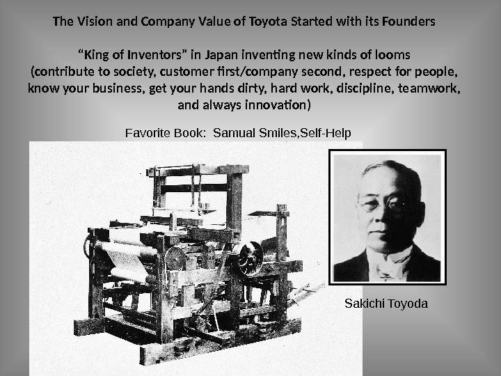 "Liker Lean Advisors, LLCThe Vision and Company Value of Toyota Started with its Founders ""King of"