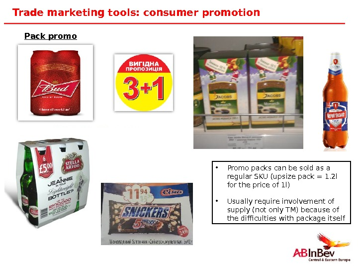 36 Trade marketing tools: consumer promotion Pack promo • Promo packs can be sold as a