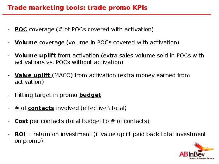 42 Trade marketing tools: trade promo KPIs - POC coverage (# of POCs covered with activation)