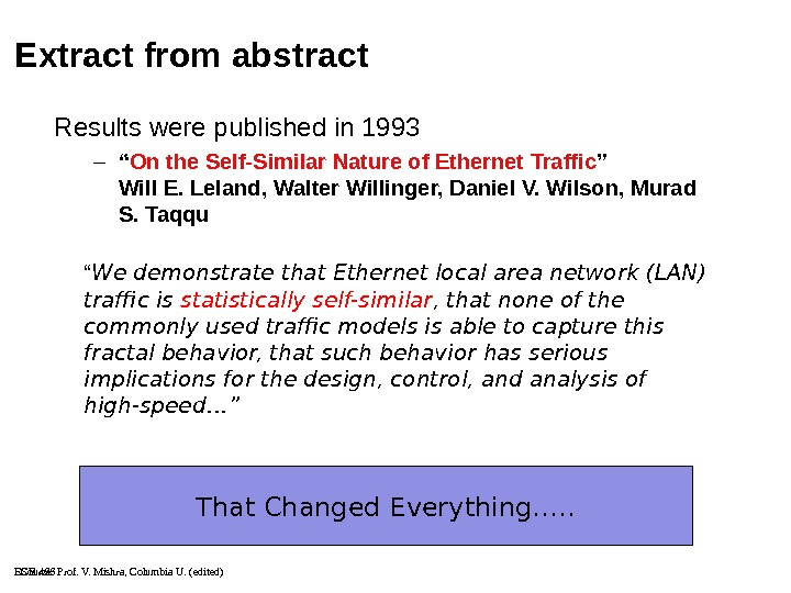 ECE 466 That Changed Everything…. . Extract from abstract Results were published in 1993 – ""