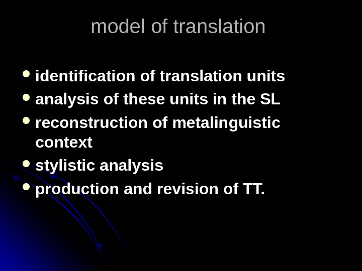 model of translation  identification of translation units analysis of these units in the SL reconstruction