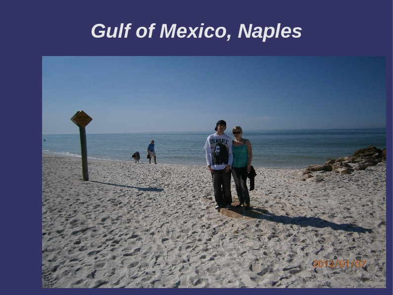 Gulf of Mexico, Naples
