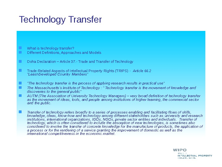 Technology Transfer  What is technology transfer? Different Definitions, Approaches and Models Doha Declaration – Article