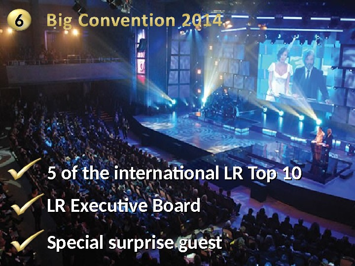5 of the international LR Top 10 LR Executive Board Special surprise guest 66