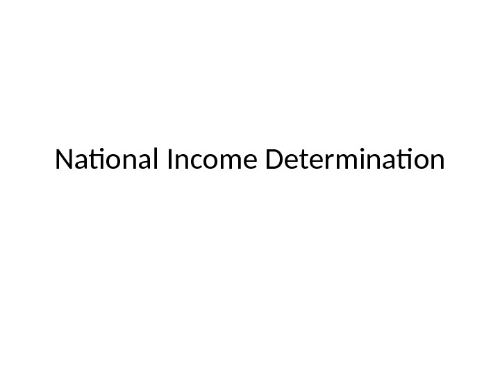 National Income Determination