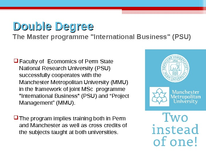 Double Degree The Master programme International Business (PSU) Faculty of  Ecomomics of Perm State National