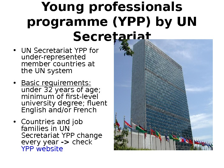 Young professionals programme (YPP) by UN Secretariat • UN Secretariat YPP for under-represented member countries at