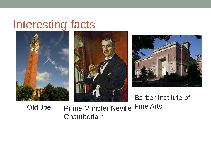 Interesting facts Old Joe Prime Minister Neville Chamberlain Barber Institute of Fine Arts
