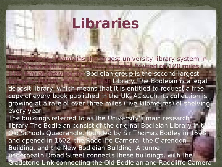 The University maintains the largest university library system in the UK  and with over 11