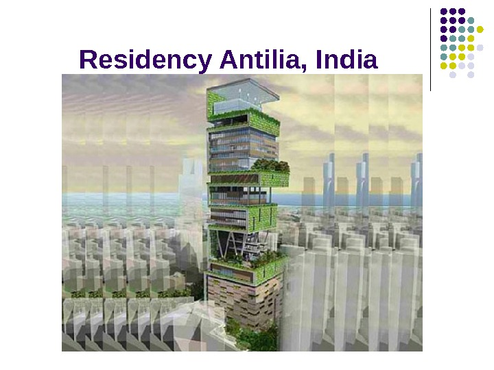 R esidency Antilia,  India