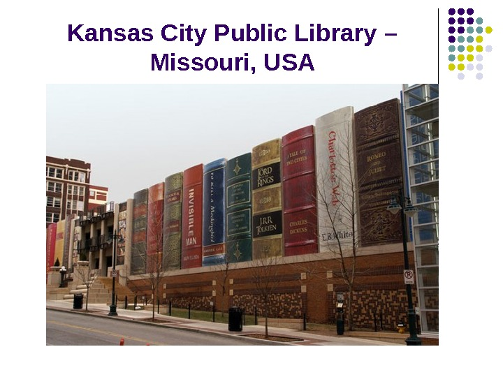 Kansas City Public Library –  Missouri, USA