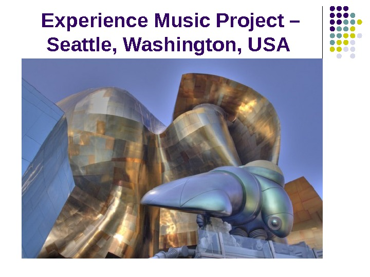 Experience Music Project – Seattle, Washington, USA