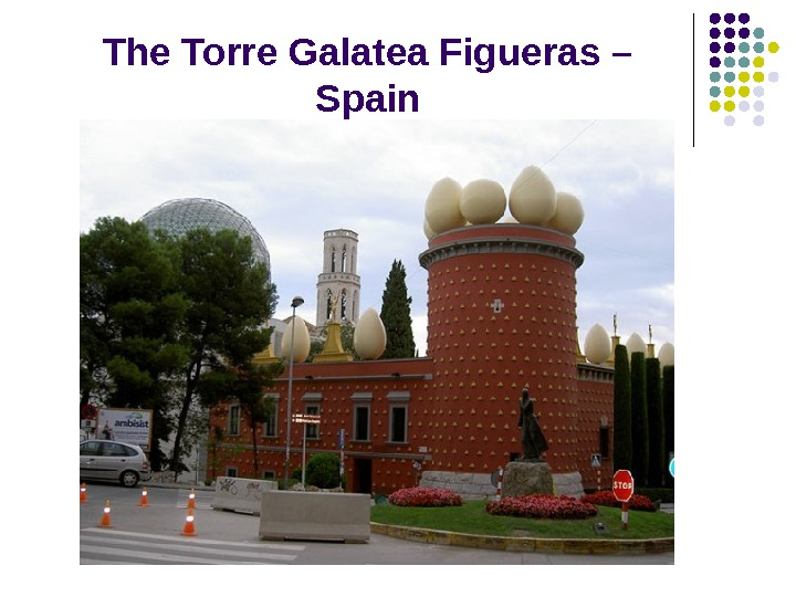 The Torre Galatea Figueras – Spain