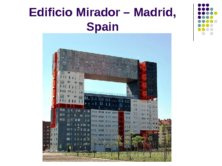Edificio  Mirador  –  Madrid ,  Spain