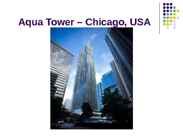 Aqua Tower – Chicago, USA