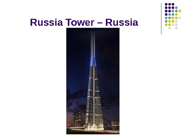 Russia Tower – Russia