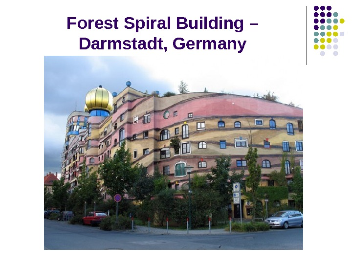 Forest Spiral Building – Darmstadt, Germany
