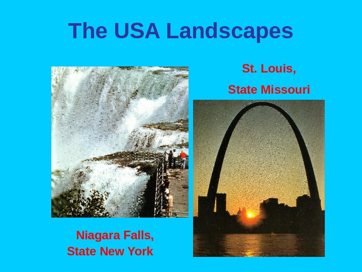 The USA Landscapes     St. Louis,  State Missouri
