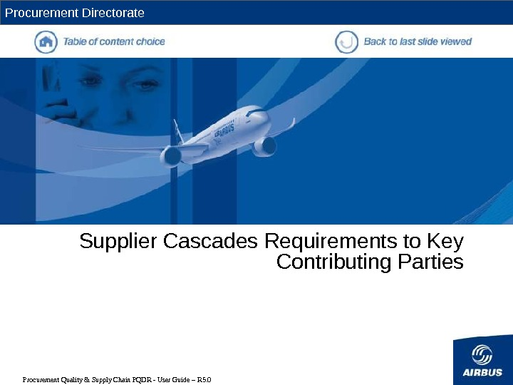 Procurement Quality & Supply Chain PQDR - User Guide – R 5. 0 Procurement