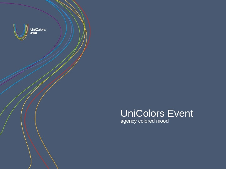 Uni. Colors Event agency colored mood