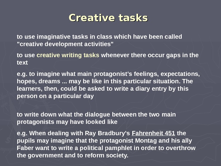 Creative tasks  to use imaginative tasks in class which have been called creative development activities