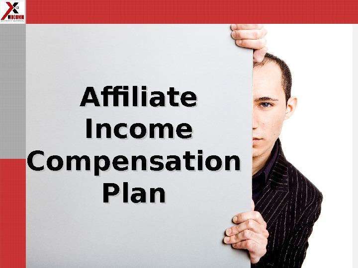 Affiliate Income Compensation Plan