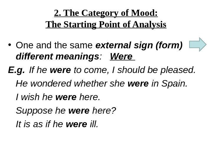 2. The Category of Mood: The Starting Point of Analysis • One and the same external