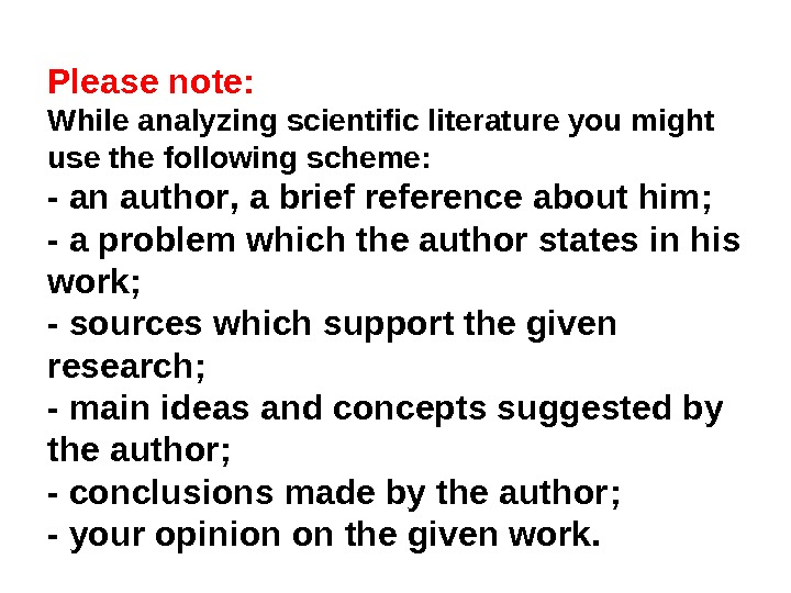 Please note : While analyzing scientific literature you might use the following scheme :  -