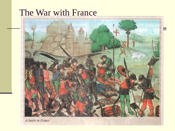The War with France