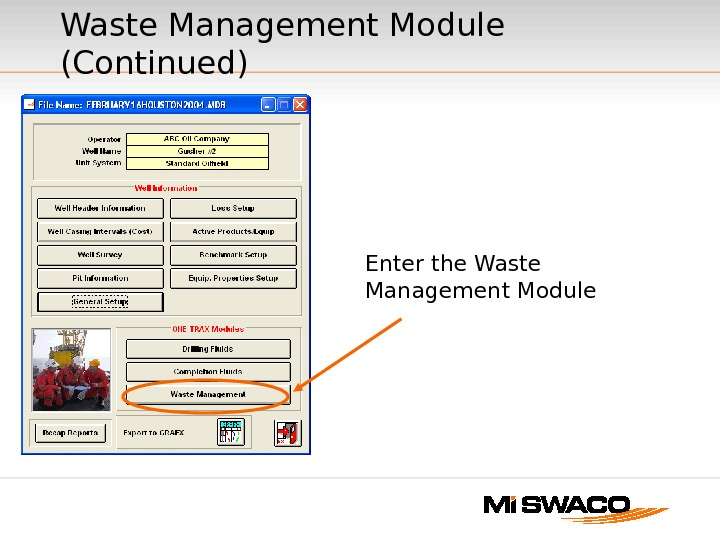 Waste Management Module (Continued) Enter the Waste Management Module