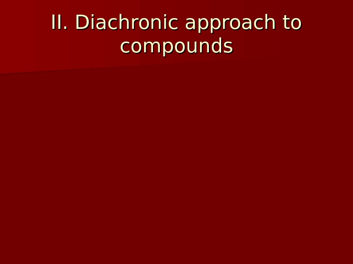 II. Diachronic approach to compounds