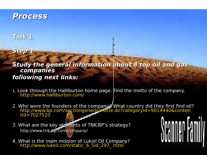 Process Task 1 Step 1 Study the general information about 8 top oil and